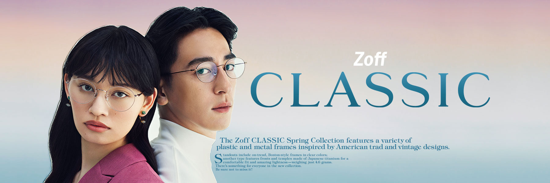 Zoff CLASSIC Spring Collection