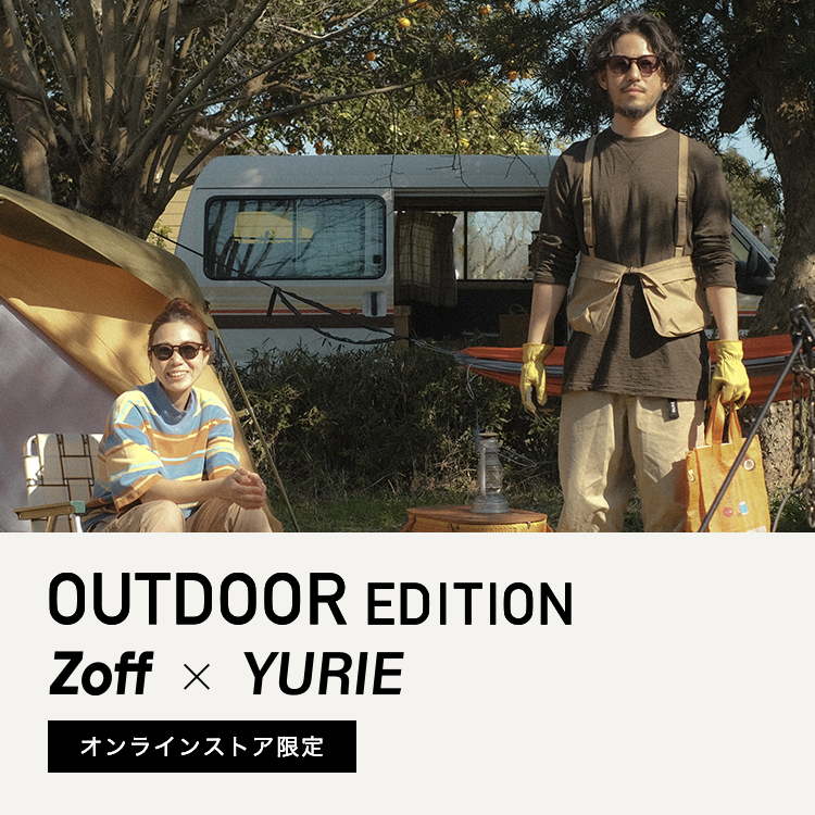 OUTDOOR EDITION Zoff x YURIE